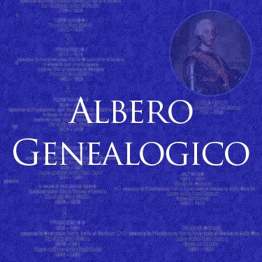 Real Casa di Borbone delle Due Sicilie - Albero Genealogico