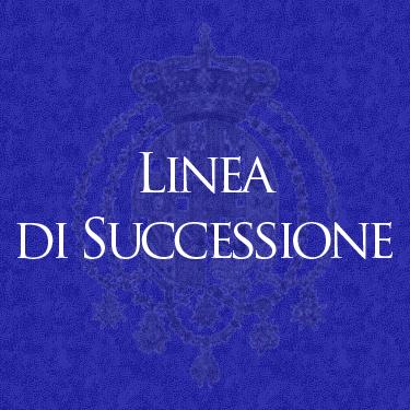 Real Casa di Borbone delle Due Sicilie - Linea di Successione