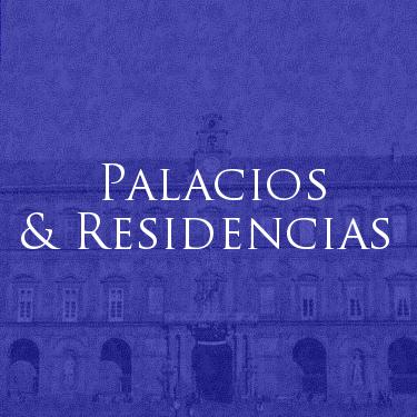 Casa Real de Borbón de las Dos Sicilias - Palacios y Residencias
