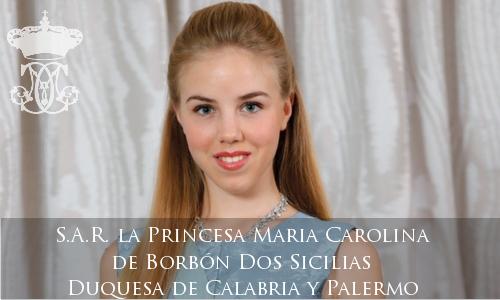 S.A.R. la Princesa Maria Carolina de Borbón Dos Sicilias, Duquesa de Calabria y Palermo