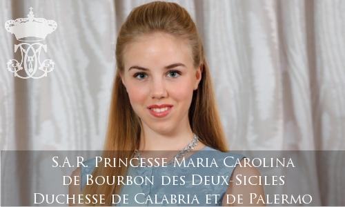 S.A.R. Princesse Maria Carolina de Bourbon des Deux-Siciles, Duchesse de Calabria et de Palermo